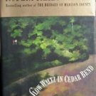 Slow Waltz in Cedar Bend by Robert James Waller 1993 HB