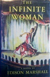 The Infinite Woman by Edison Marshall (HB 1950 G/G)