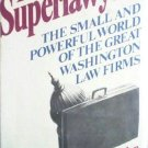 The Superlawyers by Joseph C. Goulden (HB 1972 G) *