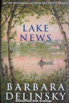 Lake News by Barbara Delinsky (1999, Hardcover 1st Ed)