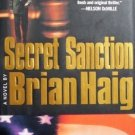 Secret Sanction by Brian Haig ( 2001, Hardcover VG/G )