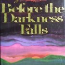 Before the Darkness Falls by Eugenia Price (1987 HB VG)