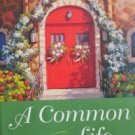 A Common Life Mitford Years # 6 Jan Karon (2001, HB VG)