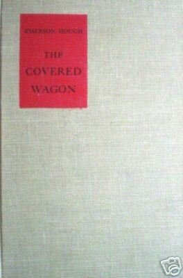 Covered Wagon by Emerson Hough (Hard Cover 1987 G)