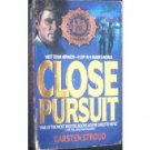 Close Pursuit by Carsten Stroud (MMP 1988 G) Free Ship