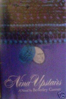 Nina Upstairs by Beverley Gasner (HB First Ed 1964) *