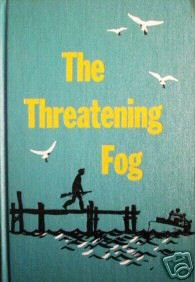 The Threatening Fog by Leon Ware (HB 1962 G)