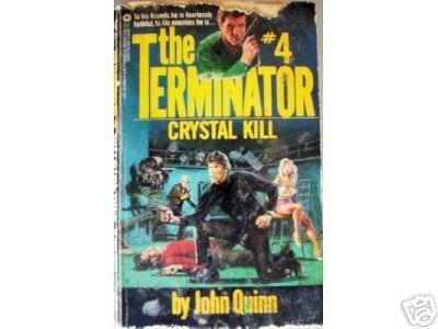 Terminator: Crystal Kill # 4 by John Quinn (MMP 1984 G)