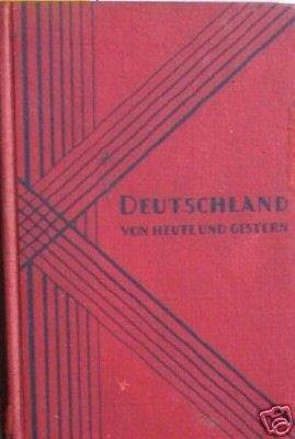Deutschland Von Heute und Gester O S Fleissner (HB 1933