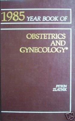 Year Book of Obstetrics and Gynecology (HB 1985 As N)