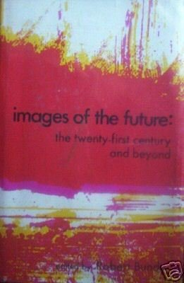 Images of the Future by Robert Bundy (HB 1975 G)*