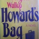 Howard's Bag by Douglass Wallop (HB First Ed 1973 G)*