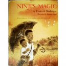 Ninji's Magic by Elisabeth MacIntyre (HB G) *