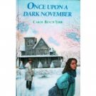 Once Upon a Dark November by Carol Beach York (HB G) *