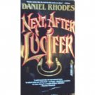 Next, After Lucifer by Daniel Rhodes (MMP 1988 G) *