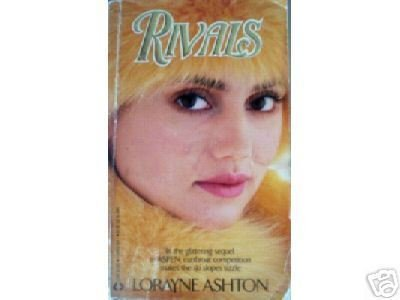 Rivals by Lorayne Ashton (MMP 1989 G) *