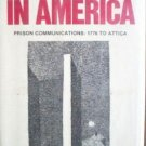 Imprisoned in America; Prison Communications (HB G) *