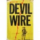 Devil Wire by Wayne C. Lee (HB First Ed 1963 G/G) *