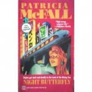 Night Butterfly by Patricia McFall (MMP 1994 G) *