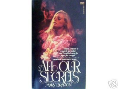 All Our Secrets by Mary Drayton (MMP 1981 G) *