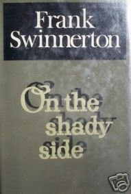 On the Shady Side by Frank Swinnerton (HB First 1970 G*
