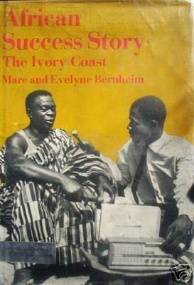 African Success Story The Ivory Coast (HB 1970 G) *
