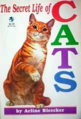 The Secret Life of Cats - Arline Bleecker (SC 1997 G)