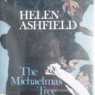 The Michaelmas Tree by Helen Ashfield (HB 1st Ed 1982)