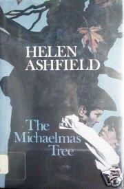 The Michaelmas Tree by Helen Ashfield (HB 1st Ed 1982)