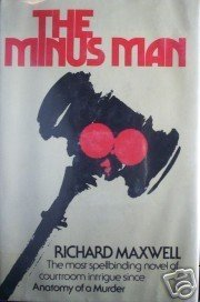 The Minus Man by Richard Maxwell (HB 1975 G/G)