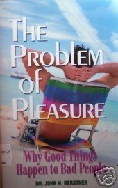 The Problem of Pleasure by John H. Gerstner (SC 2002 G)