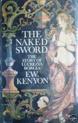 The Naked Sword by F W Kenyon (HB First Ed 1968 G/G)