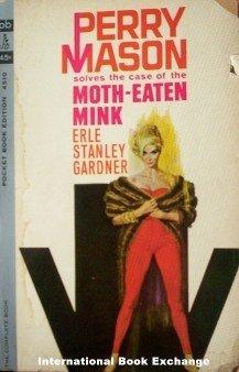 Perry Mason Moth-Eaten Mink by Earl S Gardner Paperback