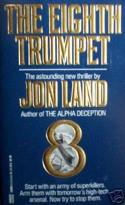The Eighth Trumpet by Jon Land (MMP 1989 G) Free Ship