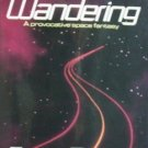 The Wandering by Roger Elwood (SoftCover 1990 G)