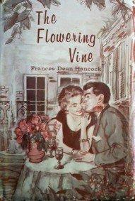 The Flowering Vine Frances Hancock (HB G)