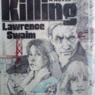 The Killing by Lawrence Swaim (HB 1980 G)