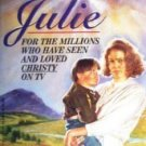 Julie by Catherine Marshall (SC 1994)