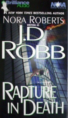 Rapture in Death by Nora Roberts (Audio Cass 2001 G)