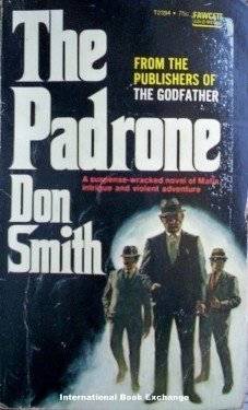 The Padrone by Don Smith (Mass Market PB 1971 G)