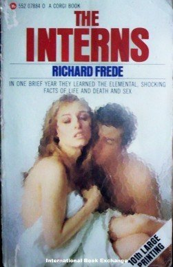 The Interns by Richard Frede (1968 Paperback G)