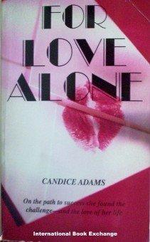For Love Alone Candice Adams (Mass Market PB 1982 G)