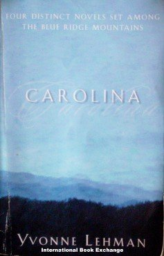 Carolina by Yvonne Lehman (2001 Softcover G)