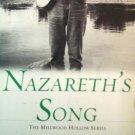 Nazareth's Song by Patricia Hickmann (SC 2004 VG)