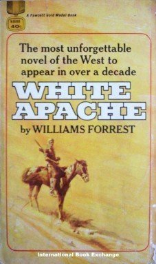 White Apache by Williams Forrest (MMP 1966 Acc)