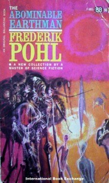 The Abominable Earthman - Frederick Pohl (MMP 1963 Acc)