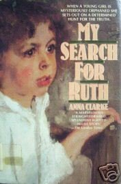 My Search for Ruth by Anna Clarke (HB 1988 G/G)