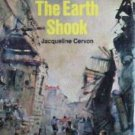The Day the Earth Shook Jacquelin Cervon (HB 1969 G/G)