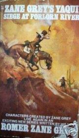 Siege at Forlorn River Romer Zane Grey (MMP 1970 Fair)