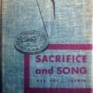 Sacrifice and Song Foy Farmer (HB 1953 G)